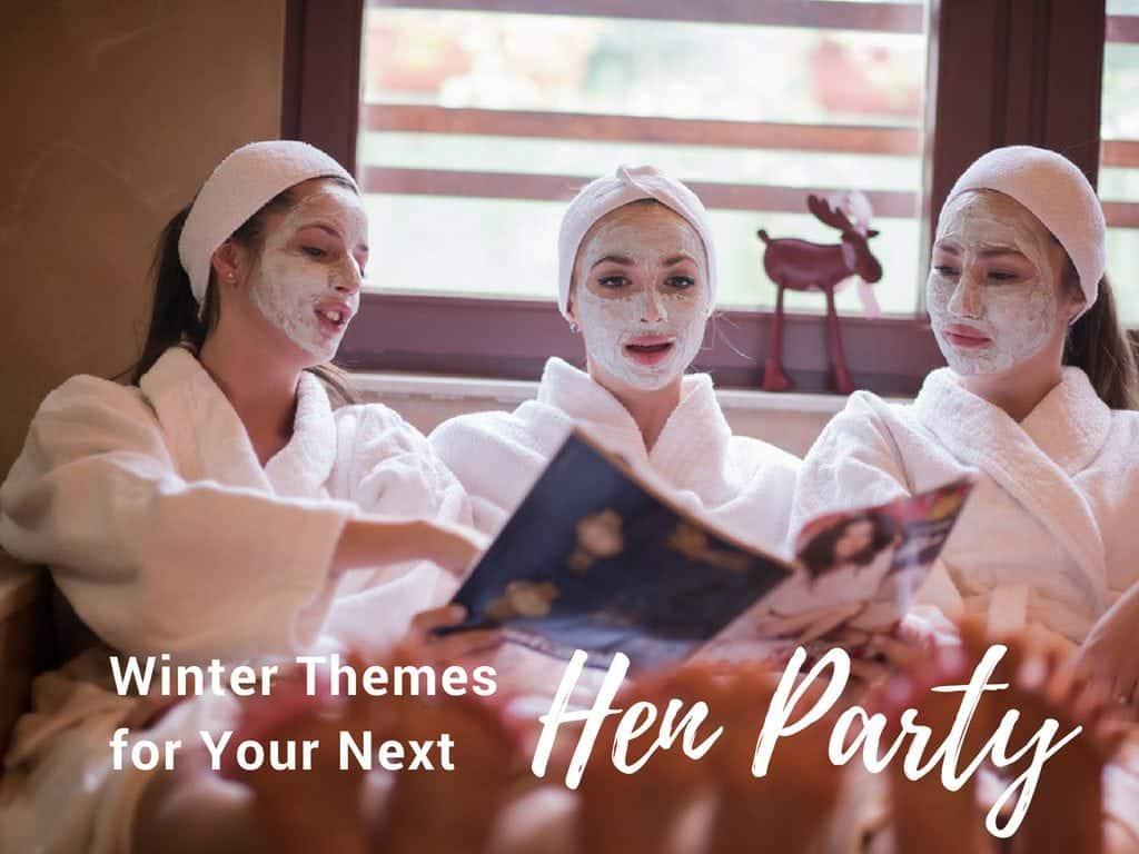 winter hen party