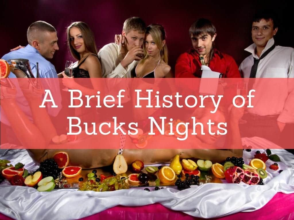 bucks night brief history
