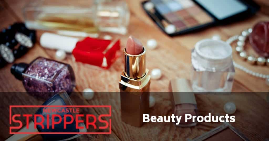 newcastle strippers use beauty products