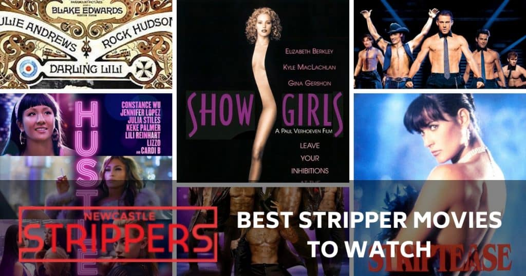 best stripper movies to watch 2019